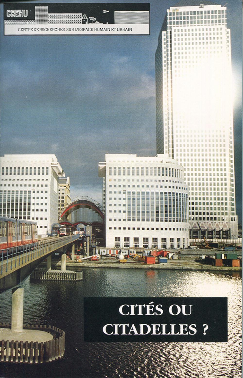 Cités ou citadelles ?