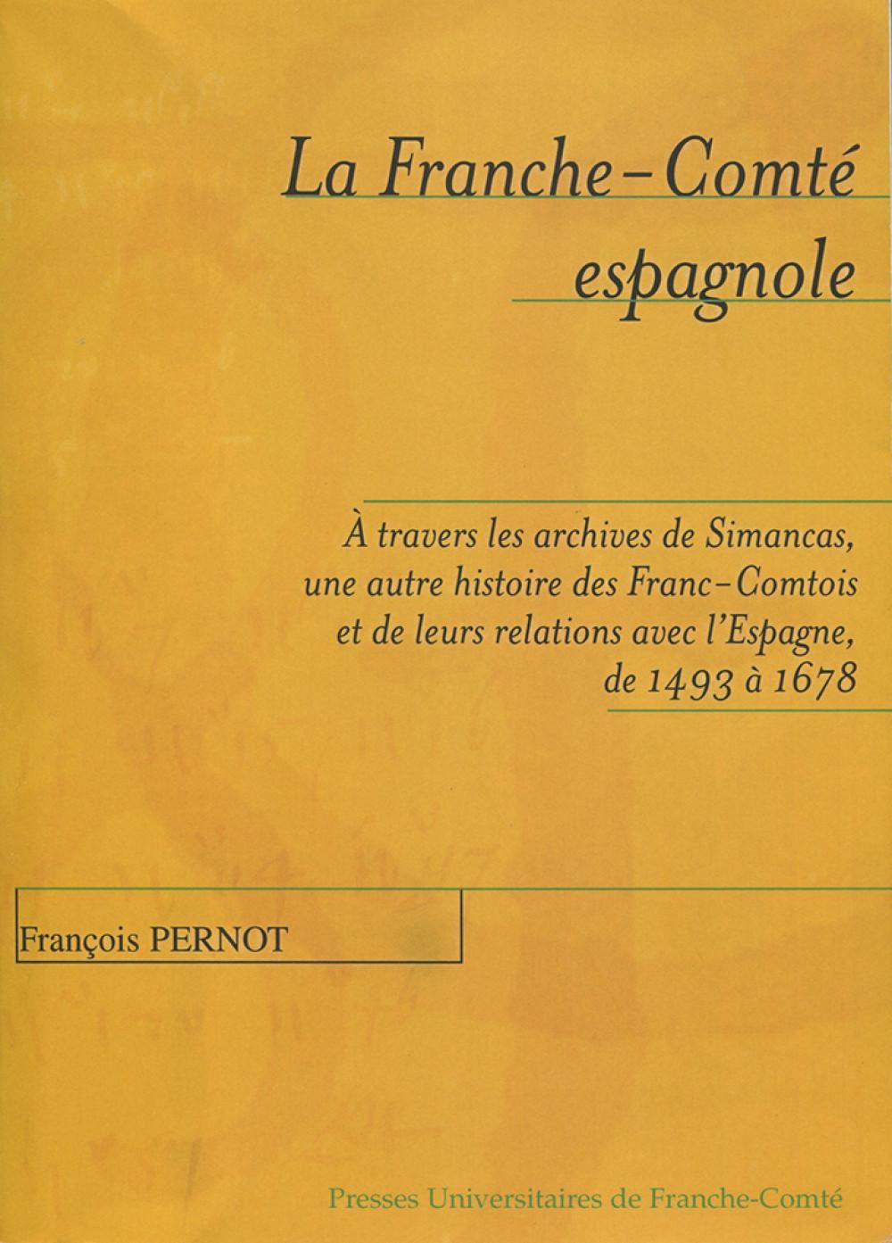 La Franche-Comté espagnole