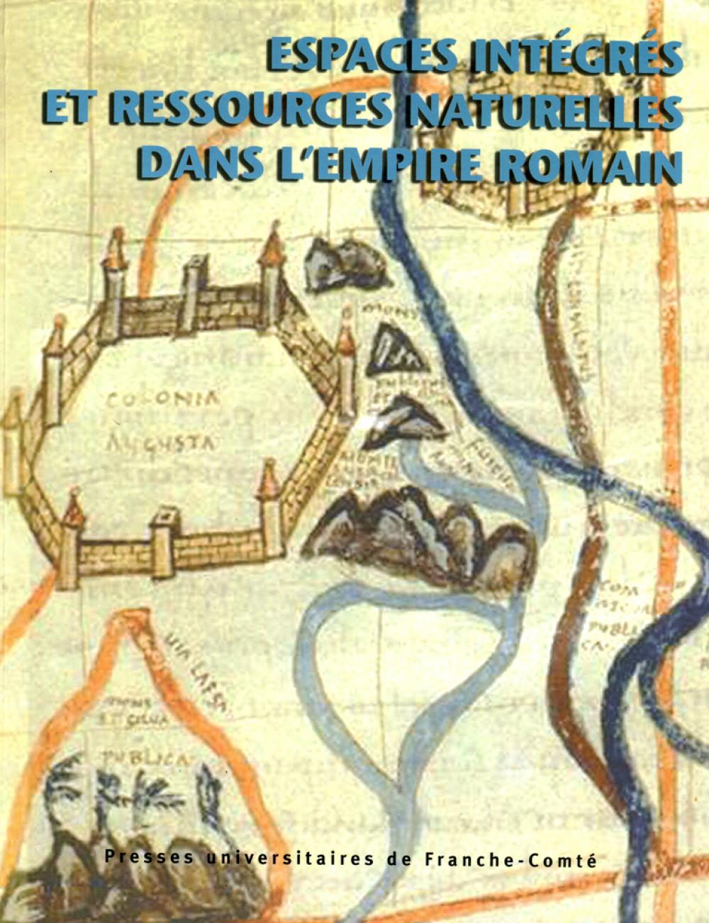 Espaces intégrés et ressources naturelles dans l'empire romain