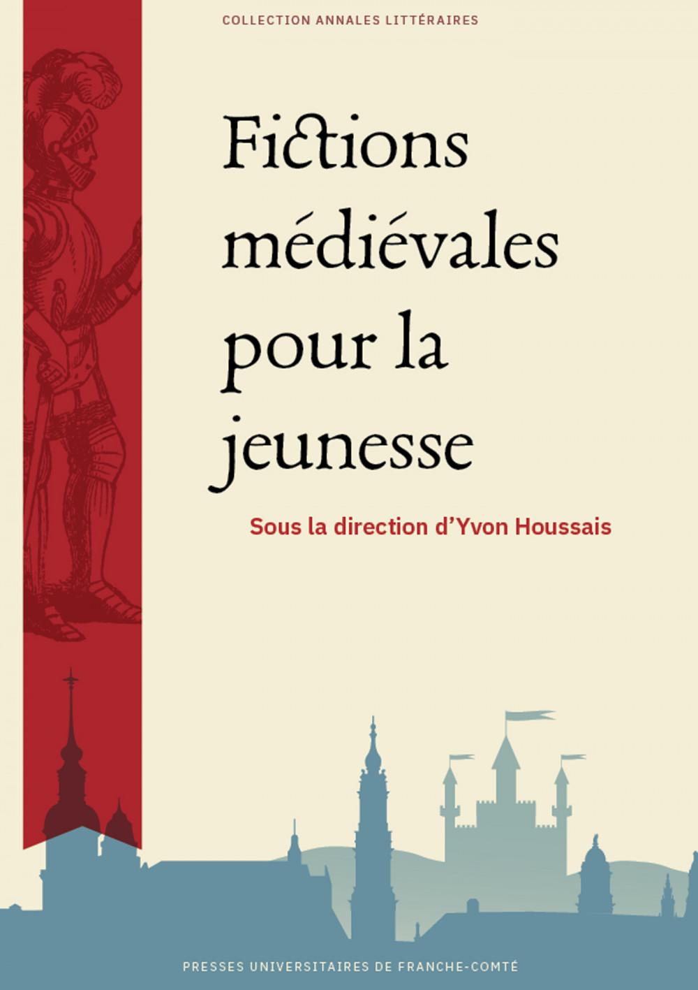 Fictions médiévales pour la jeunesse