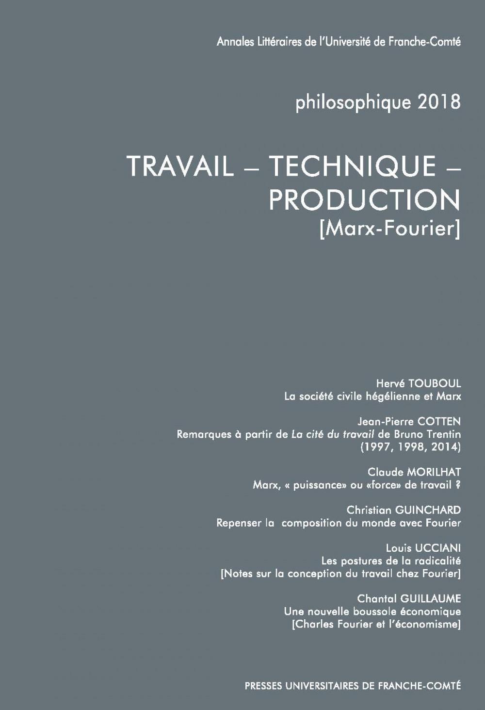 Philosophique 2018 : TRAVAIL – TECHNIQUE – PRODUCTION