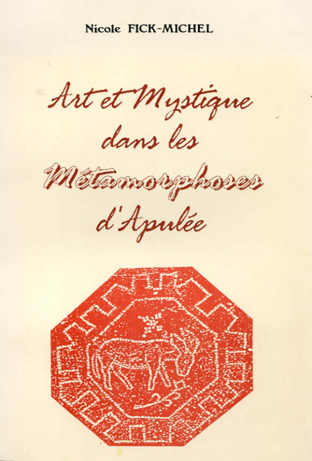 Art et mystique dans les <i>Métamorphoses</i> d'Apulée