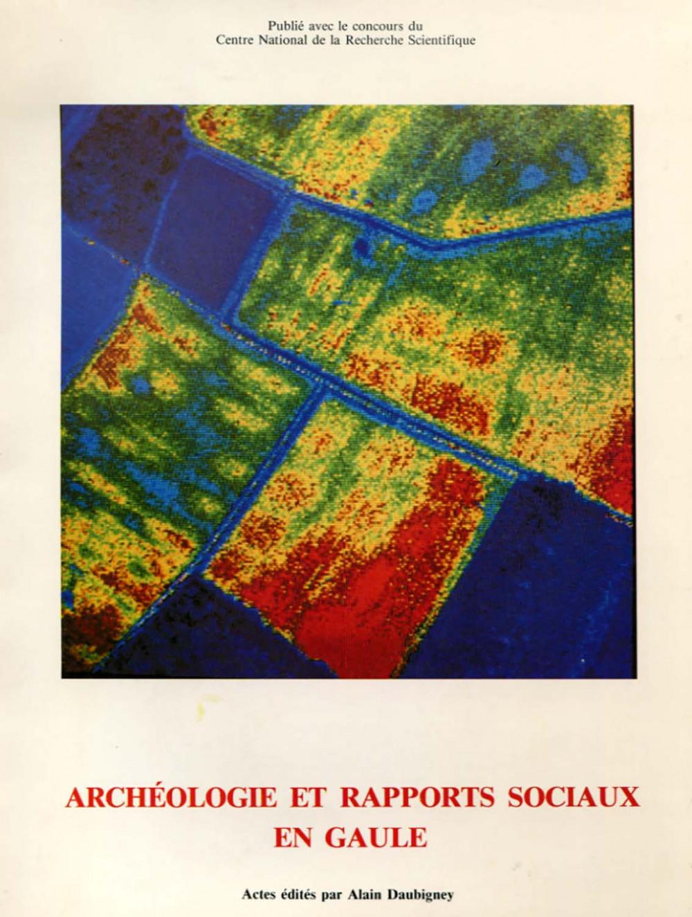 Archéologie et rapports sociaux en Gaule