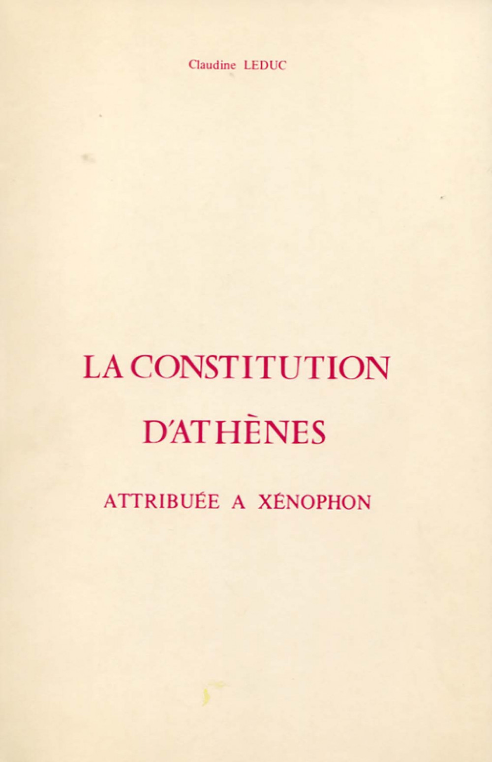 La constitution d'Athènes attribuée à Xénophon