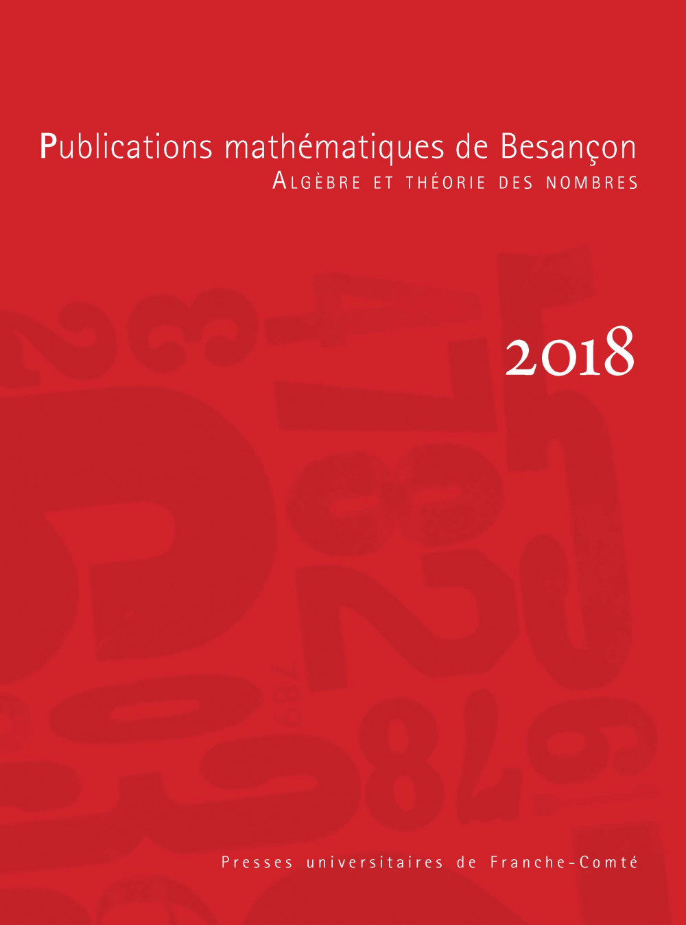Publications mathématiques de Besançon - Algèbre et théorie des nombres - numéro 2018
