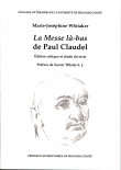 La Messe là-bas  de Paul Claudel