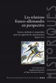 Les relations franco-allemandes en perspective