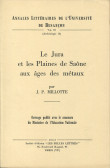 Le Jura et les plaines de Saône aux âges des métaux