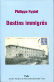 Destins immigrés