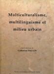 Multiculturalisme, multilinguisme et milieu urbain