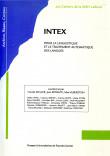 INTEX Pour la linguistique et le traitement automatique des langues