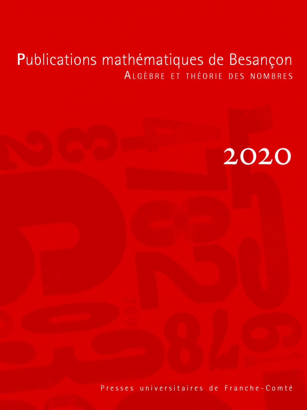 Publications mathématiques de Besançon - Algèbre et théorie des nombres - numéro 2020