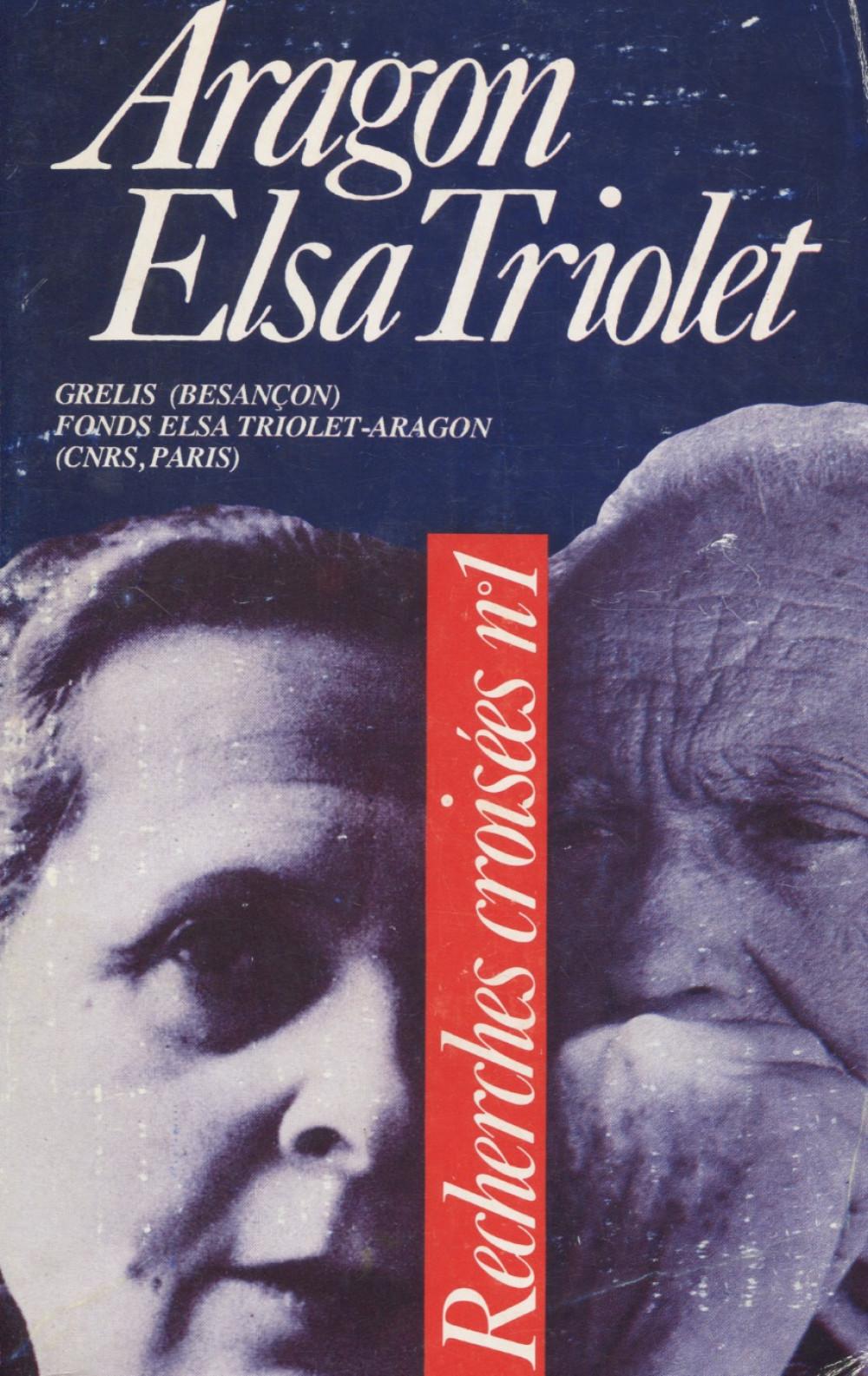 Recherches croisées n°1 : Aragon / Elsa Triolet